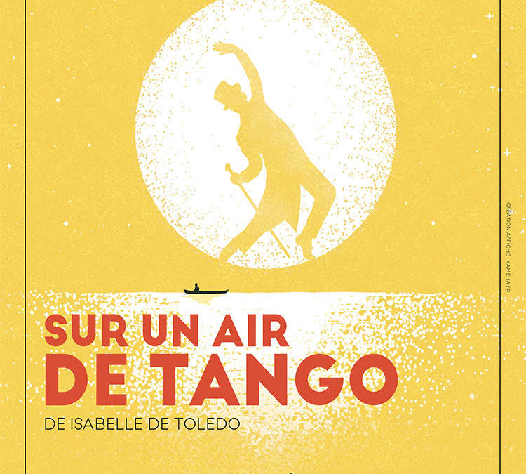 Sur un air de Tango – Studio Hébertot – Jusuqu'au 19 juin 2021